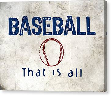 Baseball That Is All Canvas Print by Flo Karp