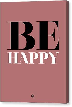 Be Happy Poster 2 Canvas Print by Naxart Studio