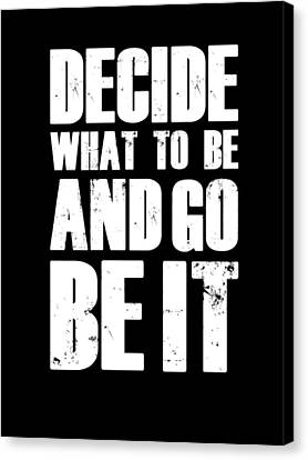 Be It Poster Black Canvas Print by Naxart Studio