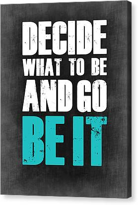 Be It Poster Grey Canvas Print by Naxart Studio