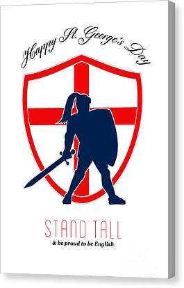 Be Proud To Be English Happy St George Day Poster Canvas Print by Aloysius Patrimonio