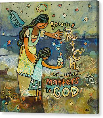 Become Rich In What Matters To God Canvas Print by Jen Norton