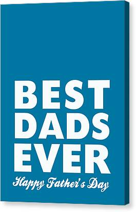 Best Dads Ever- Father's Day Card Canvas Print by Linda Woods