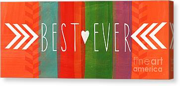 Best Ever Canvas Print by Linda Woods