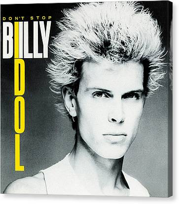 Billy Idol - Don't Stop 1981 Canvas Print by Epic Rights