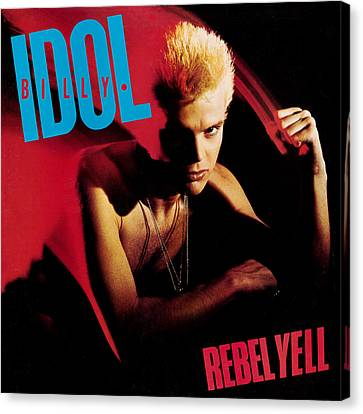 Billy Idol - Rebel Yell 1983 Canvas Print by Epic Rights