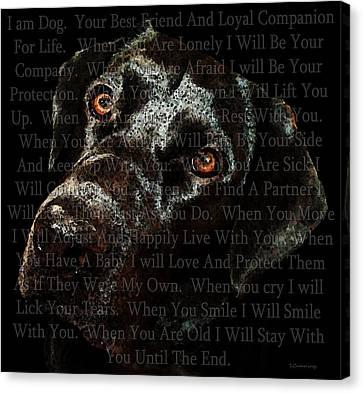 Black Labrador Retriever Dog Art - I Am Dog Canvas Print by Sharon Cummings