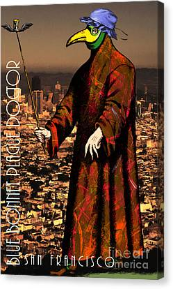 Blue Bonnet Plague Doctor Of San Francisco 20140306 With Text Canvas Print by Wingsdomain Art and Photography