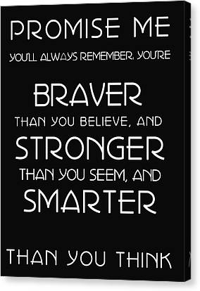 Braver Stronger Smarter Canvas Print by Georgia Fowler