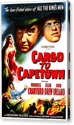 Cargo To Capetown, Us Poster, From Left Canvas Print by Everett