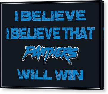 Carolina Panthers I Believe Canvas Print by Joe Hamilton
