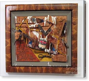 Carpenters Lament Canvas Print by Bill Czappa
