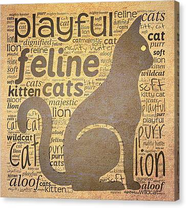 Cat Typography Canvas Print by Terry Fleckney