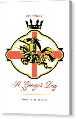 Celebrate St. George Day Proud To Be English Retro Poster Canvas Print by Aloysius Patrimonio
