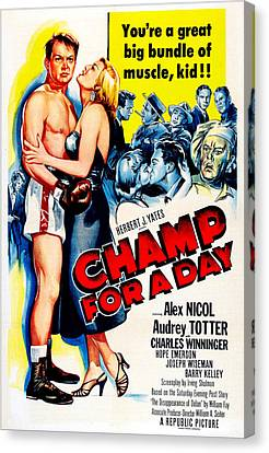 Champ For A Day, Us Poster, From Left Canvas Print by Everett