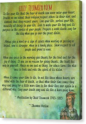 Chief Tecumseh Poem - Live Your Life Canvas Print by Celestial Images