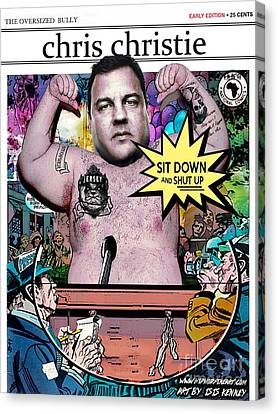 Chris Christie The Oversized Bully Canvas Print by Isis Kenney