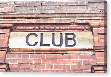 Club Sign Canvas Print by Tom Gowanlock
