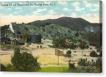 Coalinga Oil And Transportion Co. Pumping Station No. 2 Circa 1910 Canvas Print by California Views Mr Pat Hathaway Archives