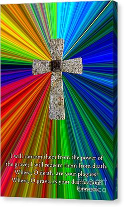 Colorburst Cross With Hosea 13 14 Canvas Print by Dave Walton