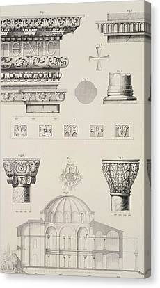 Cross Section And Architectural Details Of Kutciuk Aja Sophia The Church Of Sergius And Bacchus Canvas Print by D Pulgher