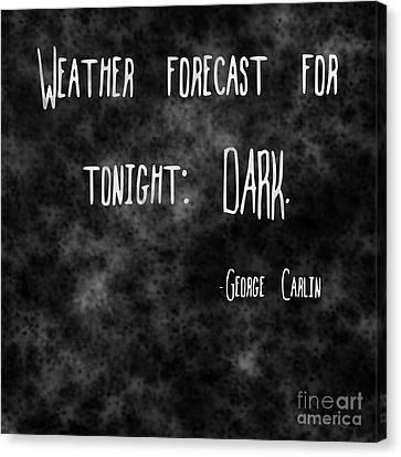 Dark Canvas Print by Deborah Connor