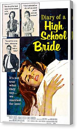 Diary Of A High School Bride, Us Canvas Print by Everett