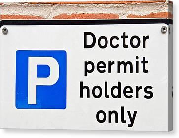 Doctors' Parking Canvas Print by Tom Gowanlock