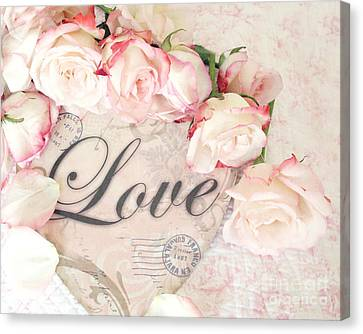 Dreamy Cottage Shabby Chic Roses Heart With Love - Love Typography Heart Romantic Cottage Chic Canvas Print by Kathy Fornal