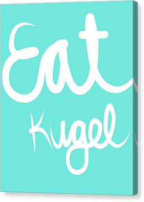 Eat Kugel - Blue And White Canvas Print by Linda Woods