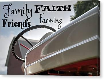 Family Faith Friends Farming Canvas Print by Heather Allen