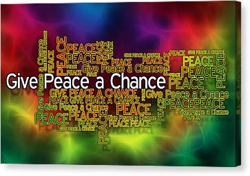 Give Peace A Chance Canvas Print by Ray Van Gundy