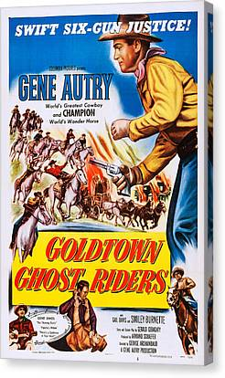 Goldtown Ghost Riders, Gene Autry Canvas Print by Everett