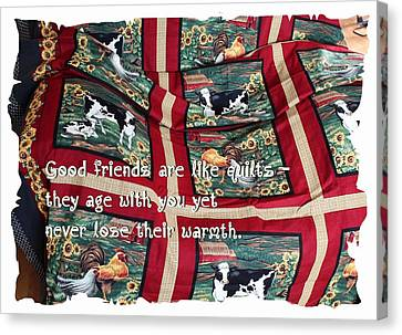 Good Friends Are Like Quilts Canvas Print by Barbara Griffin