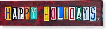 Happy Holidays License Plate Art Letter Sign Canvas Print by Design Turnpike