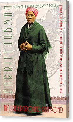 Harriet Tubman The Underground Railroad 20140210v2 With Text Canvas Print by Wingsdomain Art and Photography