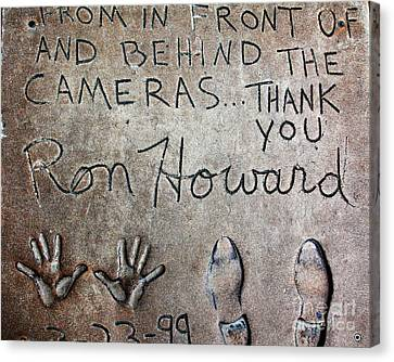 Hollywood Chinese Theatre Ron Howard 5d29035 Canvas Print by Wingsdomain Art and Photography
