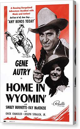 Home In Wyomin, From Top Gene Autry Canvas Print by Everett