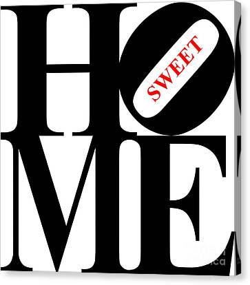 Home Sweet Home 20130713 Black White Red Canvas Print by Wingsdomain Art and Photography