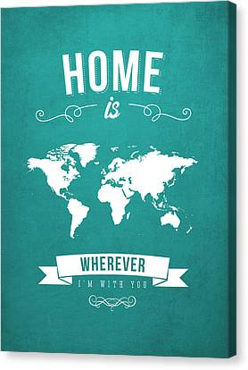 Home - Turquoise Canvas Print by Aged Pixel