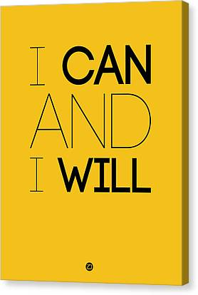 I Can And I Will Poster 2 Canvas Print by Naxart Studio