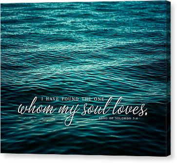 I Have Found The One Whom My Soul Loves. Canvas Print by Lisa Russo