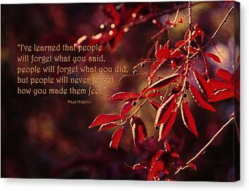 I've Learned - Maya Angelou Canvas Print by Maria Angelica Maira