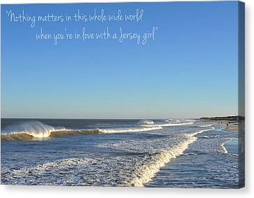 Jersey Girl Seaside Heights Quote Canvas Print by Terry DeLuco