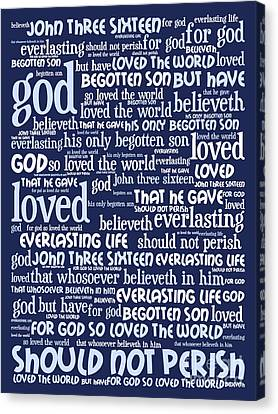 John 3-16 For God So Loved The World 20130622bwco80 Vertical Canvas Print by Wingsdomain Art and Photography