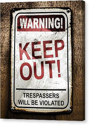 Keep Out Canvas Print by Heather Applegate