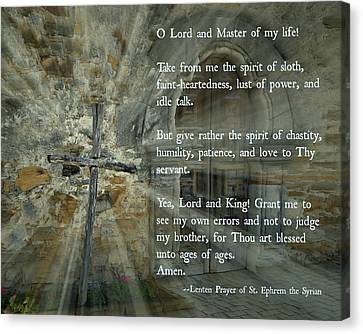 Lenten Prayer Of Saint Ephrem The Syrian Canvas Print by Stephen Stookey
