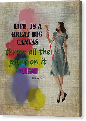 Life Is A Canvas Canvas Print by Terry Fleckney