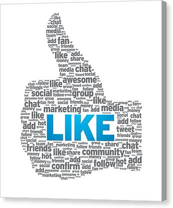 Like - Thumb Up Canvas Print by Aged Pixel