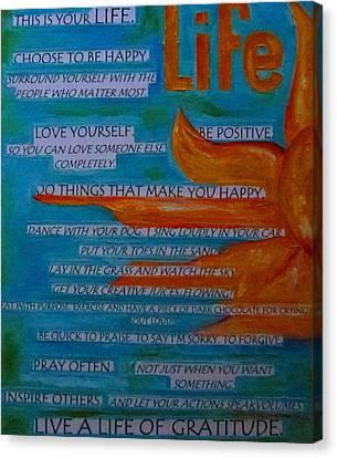 Live A Life Of Gratitude Canvas Print by Patti Schermerhorn